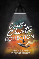 Agatha Christie Collection - 3 Novels And 25 Short Stories - Agatha Christie,Ageless Reads