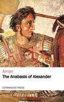 The Anabasis of Alexander - Arrian