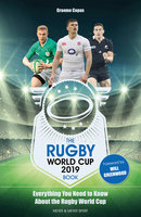 The Rugby World Cup 2019 Book - Graeme Copas