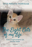 The Eight Cats of my Life - Gitte Paracha Thorhauge