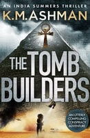 The Tomb Builders - K.M. Ashman