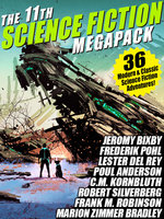 The 11th Science Fiction Megapack - Robert Silverberg, Fritz Leiber, Frederik Pohl, C. M. Kornbluth, Hal Clement