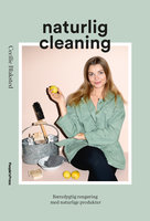 Naturlig cleaning - Cecilie Blaksted
