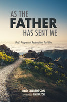 As The Father Has Sent Me - Rod Culbertson