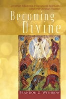 Becoming Divine - Brandon G. Withrow