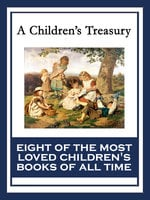 A Children's Treasury - Hugh Lofting,L. Frank Baum,Kenneth Grahame,Anna Sewell,Lewis Carroll,Johanna Spyri,Henry W. Longfellow,C. Collodi