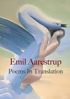 Poems In Translation - Emil Aarestrup