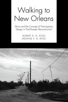 Walking to New Orleans - Robert R. N. Ross, Deanne E. B. Ross