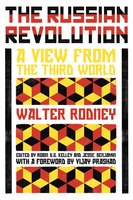 The Russian Revolution - Walter Rodney