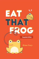 Eat That Frog - Brian Tracy