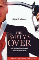 The Party's Over - Richard Heinberg