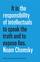 The Responsibility of Intellectuals - Noam Chomsky