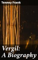 Vergil: A Biography - Tenney Frank