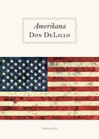 Amerikana - Don DeLillo
