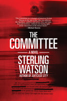 The Committee - Sterling Watson