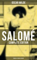 Salomé (Complete Edition: English & French Version) - Oscar Wilde