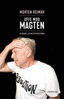 Uffe mod Magten - Morten Reimar