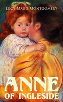 Anne of Ingleside - Lucy Maud Montgomery