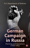 German Campaign in Russia: Planning and Operations (1940-1942) - U.S. Department of Defense