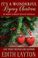 It's a Wonderful Regency Christmas: Six Merry & Bright Holiday Novellas - Edith Layton