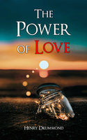 The Power Of Love - Henry Drummond