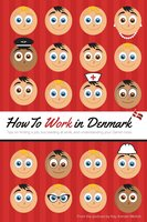 How to Work in Denmark - Kay Xander Mellish