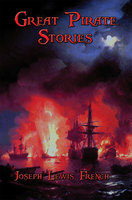 Great Pirate Stories - John Esquemeling