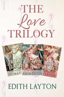 The Love Trilogy - Edith Layton