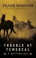 Trouble at Temescal: A Western Duo - Frank Bonham