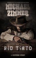 Río Tinto: A Western Story - Michael Zimmer
