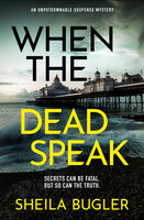 When the Dead Speak - Sheila Bugler