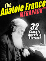 The Anatole France MEGAPACK® - Anatole France