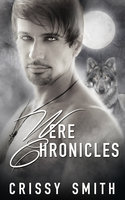 Were Chronicles: Part Three: A Box Set - Crissy Smith