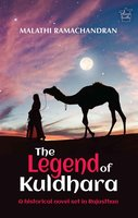 THE LEGEND OF KULDHARA - Malathi Ramachandran