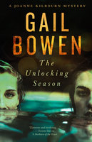 The Unlocking Season - Gail Bowen