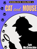 Sherlock Holmes in Cat and Mouse - Lyn McConchie