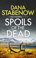 Spoils of the Dead - Dana Stabenow