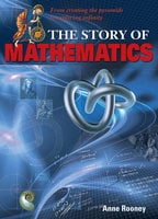 The Story of Mathematics - Anne Rooney