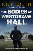 The Bodies at Westgrave Hall - Nick Louth
