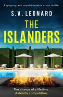 The Islanders - A gripping and unputdownable crime thriller - S. V. Leonard