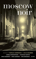 Moscow Noir - Various authors